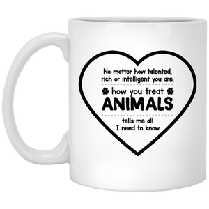 How You Treat Animals - Mugs Rescuers Club
