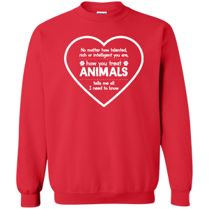 How You Treat Animals - Sweatshirt Rescuers Club