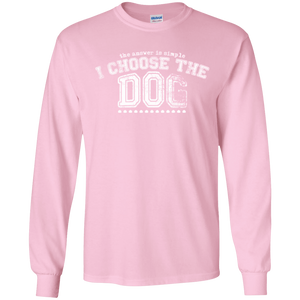 I Choose The Dog - Long Sleeve T Shirt Rescuers Club