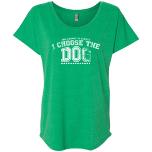 I Choose The Dog - Slouchy Tee Rescuers Club