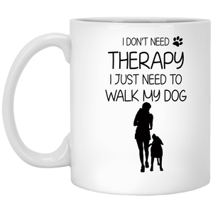 I Don't Need Therapy - Mugs Rescuers Club