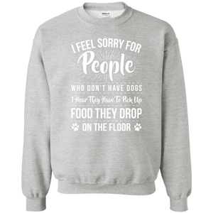 I Feel Sorry For People - Sweatshirt Rescuers Club