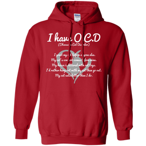 I Have O.C.D - Hoodie Rescuers Club