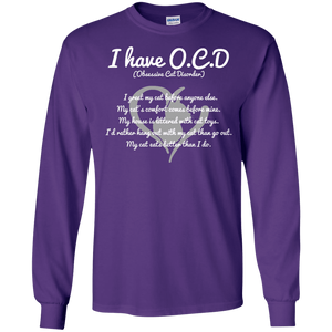 I have O.C.D - Long Sleeve T Shirt Rescuers Club