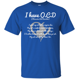 I Have O.C.D - T Shirt Rescuers Club