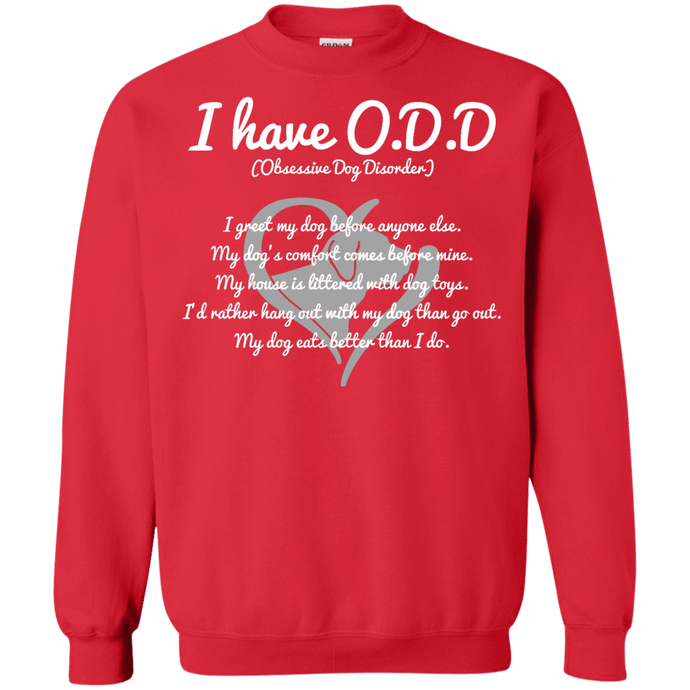 I Have O.D.D - Sweatshirt Rescuers Club
