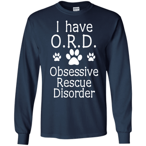 I Have O.R.D - Long Sleeve T Shirt Rescuers Club