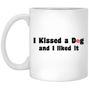 I Kissed A Dog And I Liked It - Mugs Rescuers Club