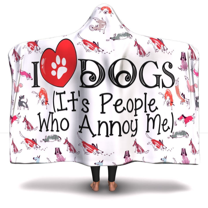 I Love Dogs - Hooded Blanket Rescuers Club