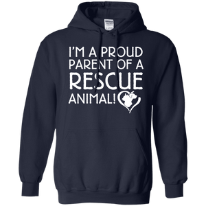 I'm A Proud Parent - Hoodie Rescuers Club