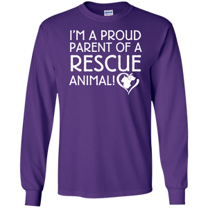 I'm A Proud Parent - Long Sleeve T Shirt Rescuers Club