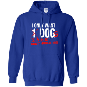 I Only Want 1 Dog - Hoodie Rescuers Club
