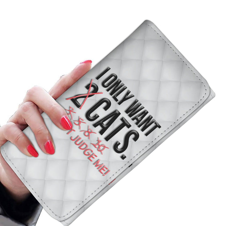 I Only Want 2 Cats - Ladies Wallet/Purse Rescuers Club