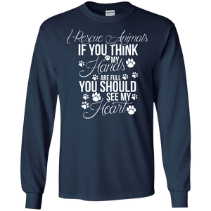 I Rescue Animals - Long Sleeve T Shirt Rescuers Club