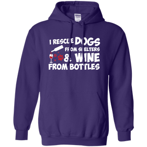 I Rescue Dogs And Wine - Hoodie Rescuers Club