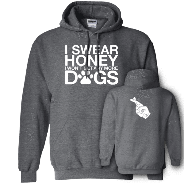 I Swear No More Dogs - Hoodie Rescuers Club