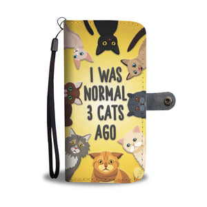 I Was Normal 3 Cats Ago - Phone Wallet Case Rescuers Club