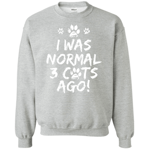 I Was Normal Cats - Sweatshirt Rescuers Club