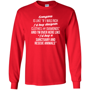If I Was Rich - Long Sleeve T Shirt Rescuers Club