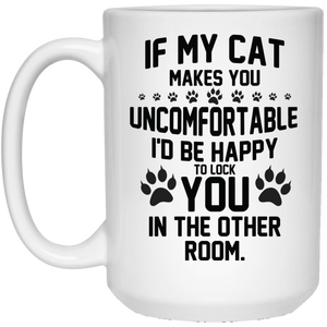 If My Cat Makes You Uncomfortable - Mugs Rescuers Club