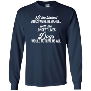 If The Kindest Souls - Long Sleeve T Shirt Rescuers Club