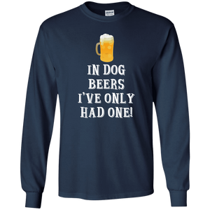 In Dog Beers I've Only Had One - Long Sleeve T Shirt Rescuers Club
