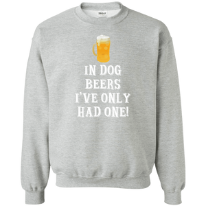 In Dog Beers I've Only Had One - Sweatshirt Rescuers Club