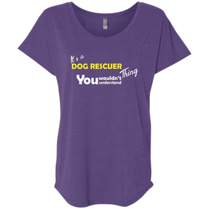 It's A Dog Rescuer Thing - Slouchy Tee Rescuers Club