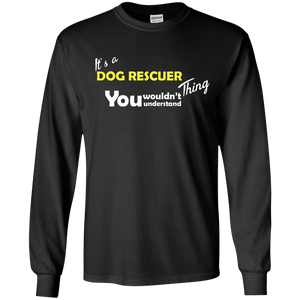 Its A Dog Rescuer Thing - Long Sleeve Rescuers Club