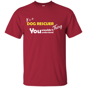 Its A Dog Rescuer Thing - T Shirt Rescuers Club