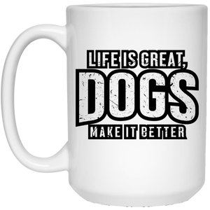 Life Is Great Dogs - Mugs Rescuers Club