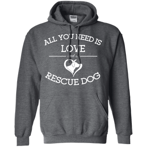 Love and a Rescue Dog - Hoodie Rescuers Club