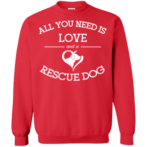 Love and a Rescue Dog - Sweatshirt Rescuers Club