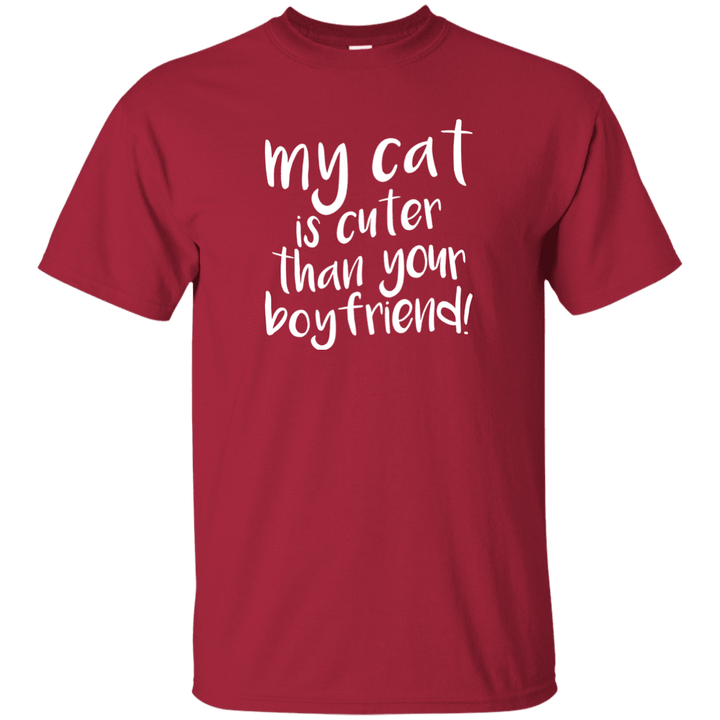 My Cat Is Cuter Than Your Boyfriend - T Shirt Rescuers Club