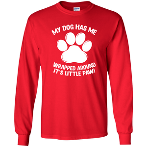 My Dog Has Me Wrapped Around It's Little Paw - Long Sleeve T Shirt Rescuers Club