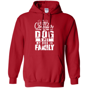 My Dog Is Family - Hoodie Rescuers Club