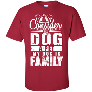My Dog Is Family - T Shirt Rescuers Club