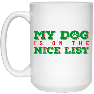 My Dog Is On The Nice List - Mugs Rescuers Club