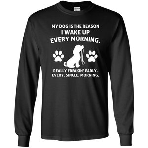 My Dog Is The Reason - Long Sleeve T Shirt Rescuers Club