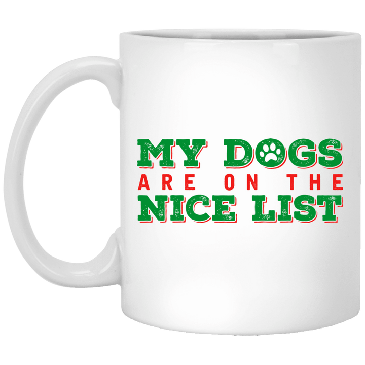 My Dogs Are On The Nice List - Mugs Rescuers Club