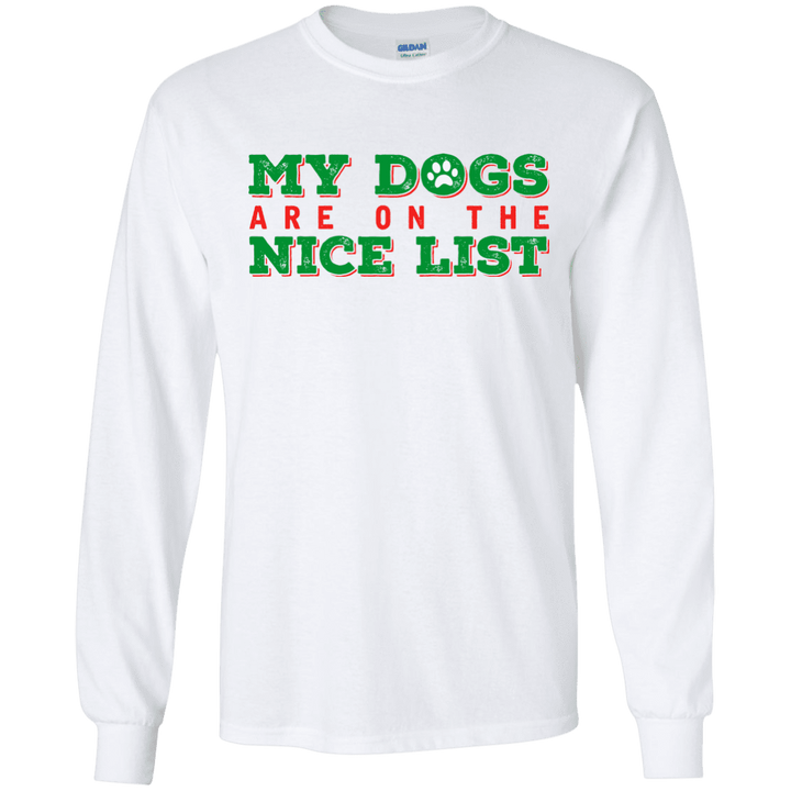 My Dogs Are On The Nice List - White Long Sleeve T-Shirt Rescuers Club