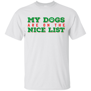 My Dogs Are On The Nice List - White T-Shirt Rescuers Club