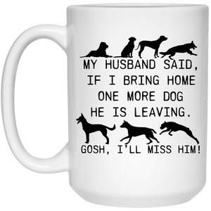 My Husband Said Dog - Mugs Rescuers Club