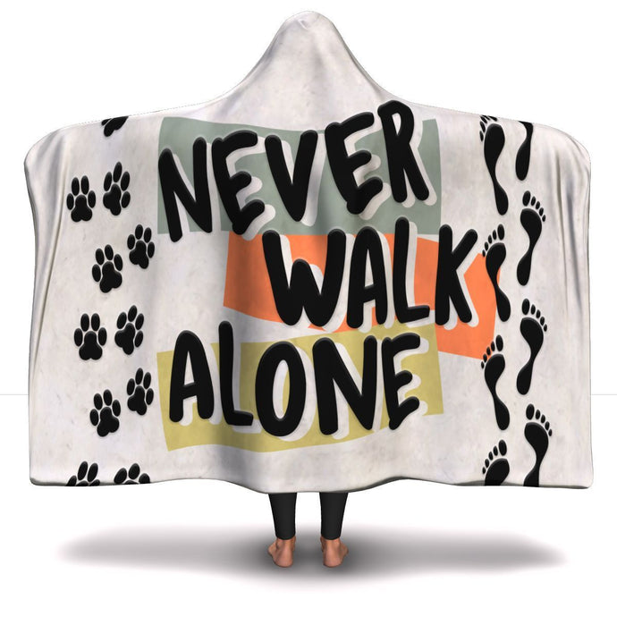 Never Walk Alone - Hooded Blanket Rescuers Club