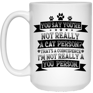 Not A Cat Person - Mugs Rescuers Club