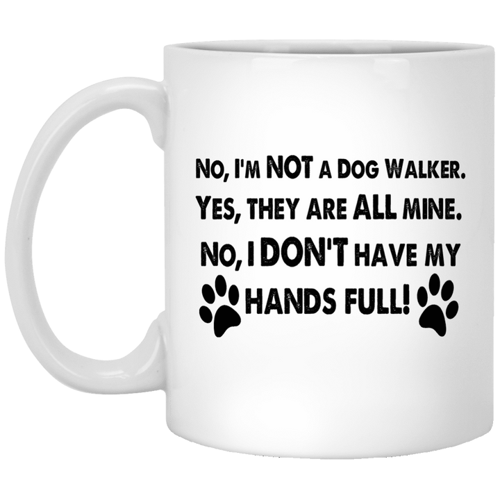 Not A Dog Walker - Mugs Rescuers Club