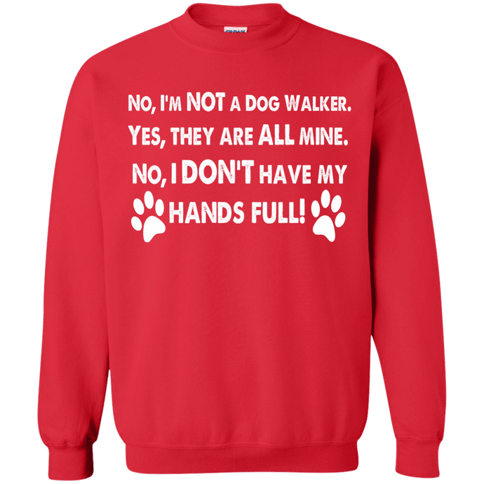 Not A Dog Walker - Sweatshirt Rescuers Club