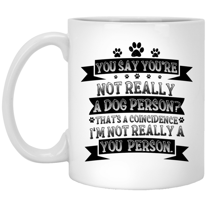 Not Really A You Person - Mugs Rescuers Club