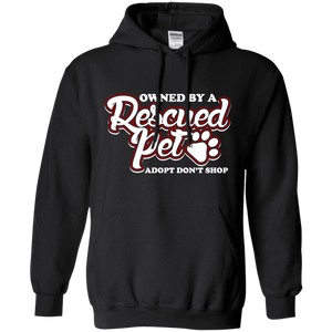 Owned By A Rescued Pet - Hoodie Rescuers Club