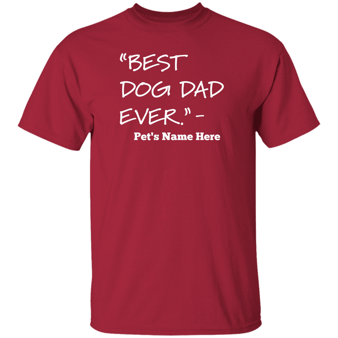 Personalized Best Dog Dad Ever - T Shirt Rescuers Club